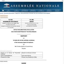 832 - Rapport de MM. Christian Bataille et Claude Birraux déposé en application de l'article 6 ter de l'ordonnance n° 58-1100 du 17 novembre 1958 relative au fonctionnement des assemblées parlementaires au nom de M. le Président de l'Office parlementai