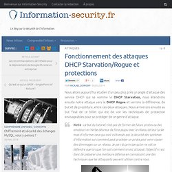 Fonctionnement des attaques DHCP Starvation/Rogue et protections - Information Security