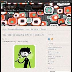 Séance sur le fonctionnement du moteur de recherche avec les 4° - martheaucdi.overblog.com