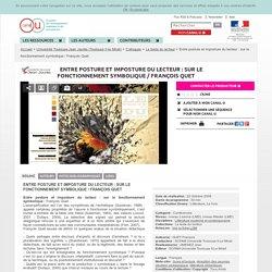 Entre posture et imposture du lecteur : sur le fonctionnement symbolique / François Quet - Université Toulouse-Jean Jaurès