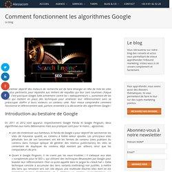 Comment fonctionnent les algorithmes Google