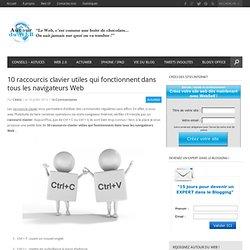 10 raccourcis clavier utiles qui fonctionnent dans tous les navigateurs Web