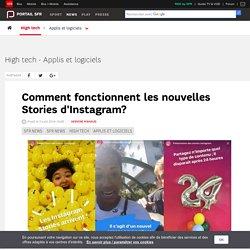 Comment fonctionnent les nouvelles Stories d'Instagram? - SFR News