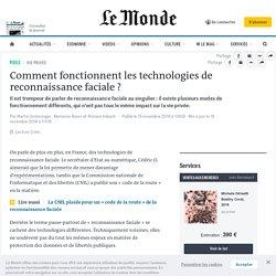 Comment fonctionnent les technologies de reconnaissance faciale?