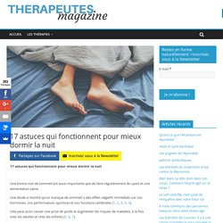 17 astuces qui fonctionnent pour mieux dormir la nuit - Therapeutes magazine