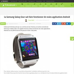 La Samsung Galaxy Gear sait faire fonctionner de vraies applications Android