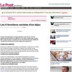 Les 6 fonctions cachées d'un bijou - atlastresors sur LePost.fr (21:05)