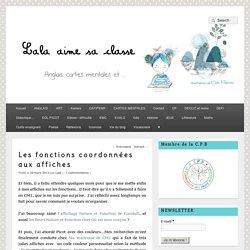 Les fonctions coordonnées aux affiches – Lala aime sa classe