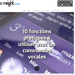 10 fonctions pratiques à utiliser avec les commandes vocales