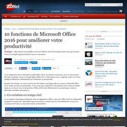 10 fonctions de Microsoft Office 2016 pour améliorer votre productivité - ZDNet