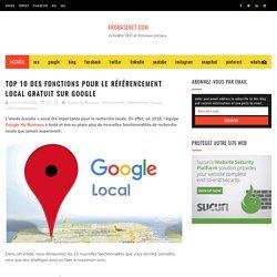 Top 10 des fonctions pour le référencement local gratuit sur Google