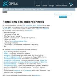 Fonctions des subordonnées