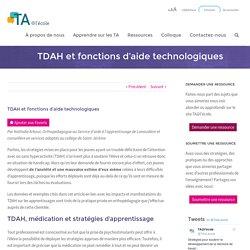 TDAH et fonctions d'aide technologiques - TA@l'école