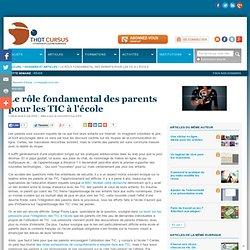 Le rôle fondamental des parents pour les TIC à l'école