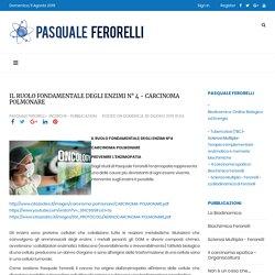 IL RUOLO FONDAMENTALE DEGLI ENZIMI N° 4 - CARCINOMA POLMONARE