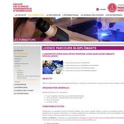 Licence Parcours Bi-diplômants - [Faculté des Sciences Fondamentales et Biomédicales]