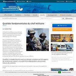Qualités fondamentales du chef militaire