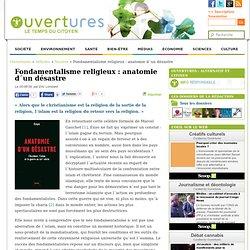 2009- Fondamentalisme religieux : anatomie d´un désastre