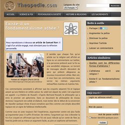 Existe-il un fondamentalisme athée ? - Theopedie.com