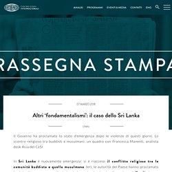 Altri 'fondamentalismi': il caso dello Sri Lanka - Ce.S.I. - Centro Studi Internazionali