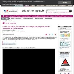 Les fondamentaux : deux minutes pour comprendre les points clés du programme de l'école primaire