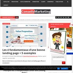 Les 4 fondamentaux d'une bonne landing page + 5 exemples - ConseilsMarketing.fr