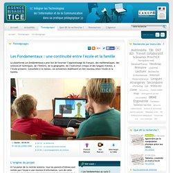 L'Agence nationale des Usages des TICE - Les Fondamentaux : une continuité entre l'école et la famille