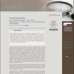 Des « libertés publiques » aux « droits fondamentaux » : effets et enjeux d'un changement de dénomination
