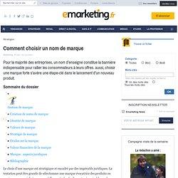 Comment choisir un nom de marque - Les fondamentaux du marketing - Juridique