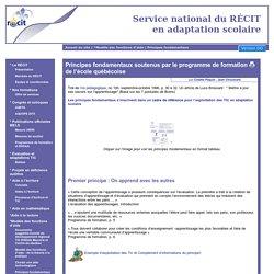 Principes fondamentaux soutenus par le programme de formation de l'école québécoise