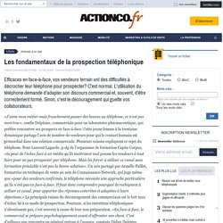 Les fondamentaux de la prospection téléphonique - À la une - actionco.fr