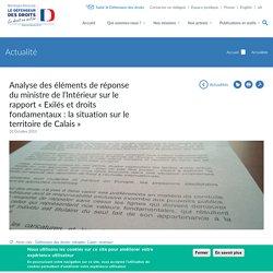 Analyse des éléments de réponse du ministre de l'Intérieur sur le rapport « Exilés et droits fondamentaux : la situation sur le territoire de Calais »