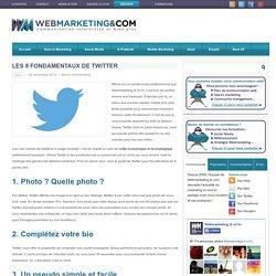 Les 8 fondamentaux de Twitter