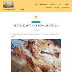 Le Fondant aux pommes (pom) – Owi Owi Fouette-Moi