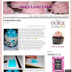 Fondant Bow Cake « Meg's Lovey Cakes