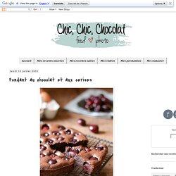 Fondant au chocolat et aux cerises