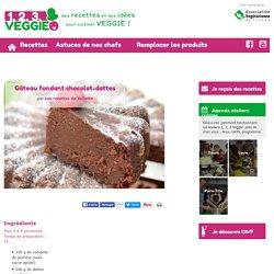 Gâteau fondant chocolat-dattes1.2.3. Veggie