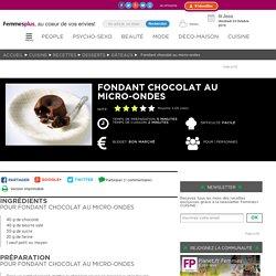 Fondant chocolat au micro-ondes