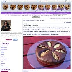 Fondant poire-chocolat - Jo fait du gâteau !