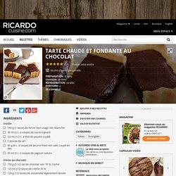 Tarte chaude et fondante au chocolat Recettes