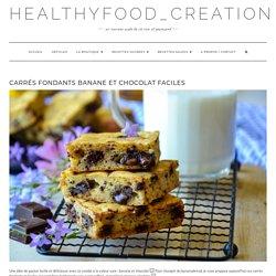 Carrés fondants banane et chocolat faciles - healthyfood_creation