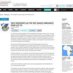 Pays émergents au top des usages innovants dans les TIC
