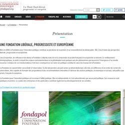 Présentation - Fondapol