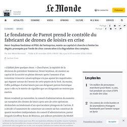 Le fondateur de Parrot prend le contrôle du fabricant de drones de loisirs en crise