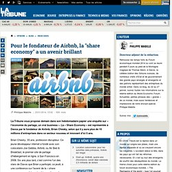 """Pour le fondateur de Airbnb, la """"share economy"""" a un avenir brillant"""