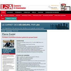 Pierre Castel : Tout savoir sur Pierre Castel, Fondateur et président-directeur général du groupe Castel