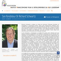 Son fondateur Dr Richard Schwartz - IFS Association