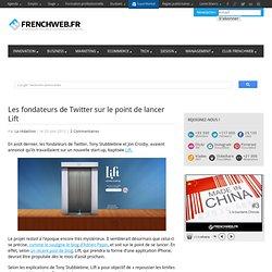 Les fondateurs de Twitter sur le point de lancer Lift
