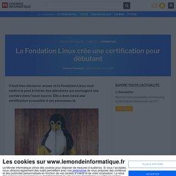 La Fondation Linux crée une certification pour débutant