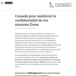 Fondation Mozilla - Conseils pour améliorer la confidentialité de vos réunions Zoom